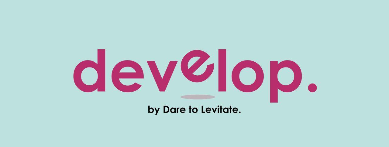 Develop by daretolevitate