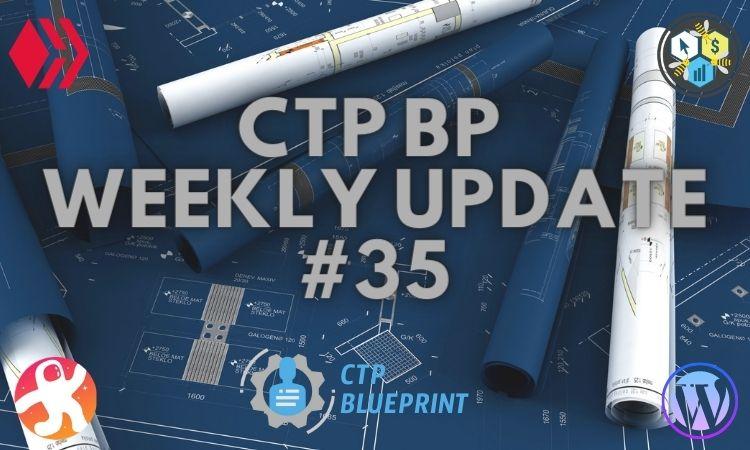 CTP BP Weekly Update 35.jpg
