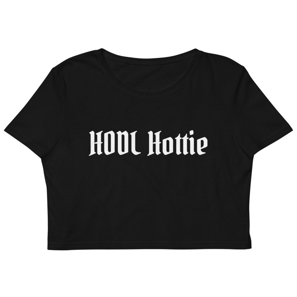 HODL Hottie Women's Bitcoin Organic Crop Top Shirt- Now Available in the Shop - 2 Different Color Options