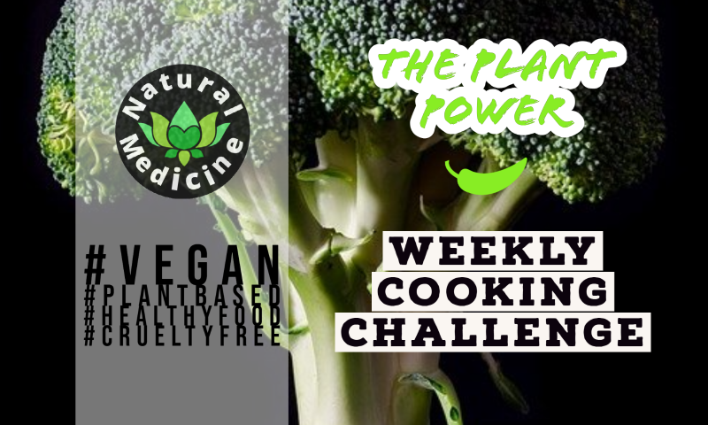 Plant Power Cooking Challenge | Week #2 | Come Join Us!!