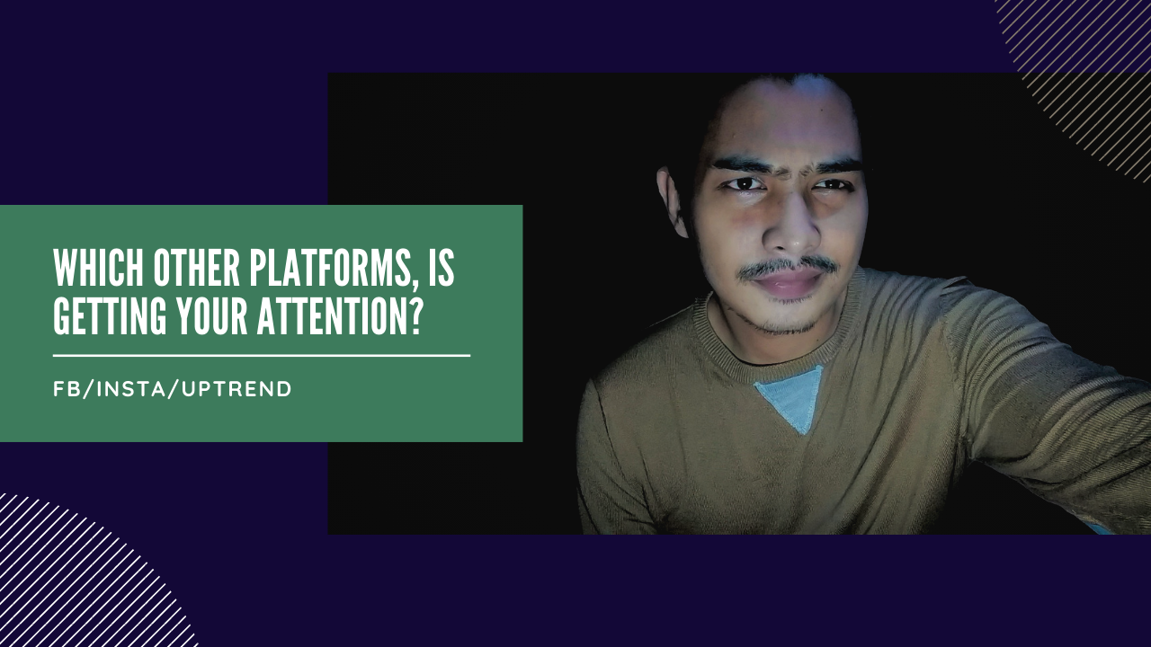 Which other Platforms, is getting your ATTENTION_.png